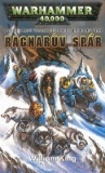 William King - Warhammer 40 000 - Ragnar - Ragnarův spár