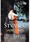 Štvanec - Sadie Jones