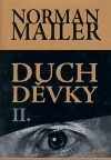 Norman Mailer - Duch děvky I.