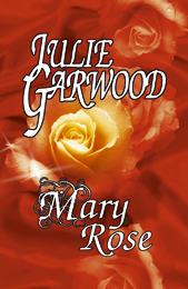 Julie Garwood - Mary Rose